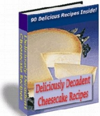 Product picture Deliciously Decadent Cheescake Recipes