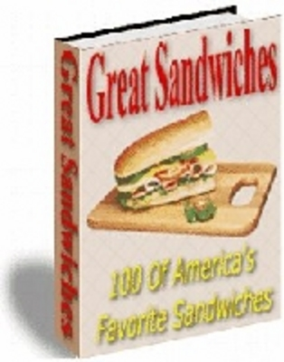 Product picture 100 great homemade sandwich recipes
