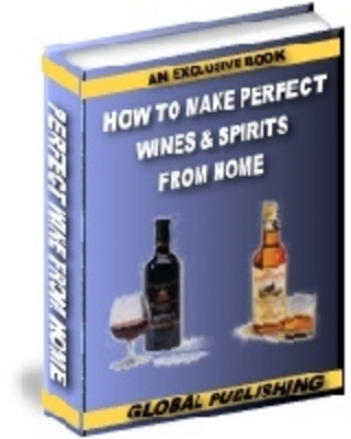 Product picture Learn How To Make Wines & Spirits